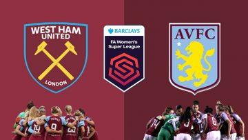 West Ham vs Aston Villa – FA WSL Womens Super League – 11/09/2021