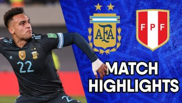 Argentina vs Peru | Matchday 12 Highlights | CONMEBOL South American World Cup Qualifiers