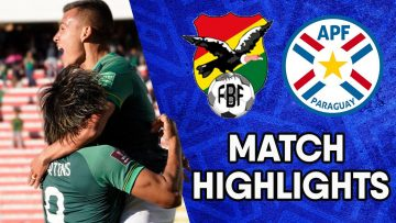 Bolivia vs Paraguay | Matchday 12 Highlights | CONMEBOL South American World Cup Qualifiers