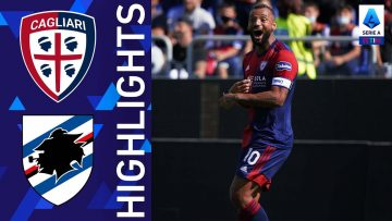 Cagliari 3-1 Sampdoria | Il Cagliari conquista la prima vittoria stagionale | Serie A TIM 2021/22