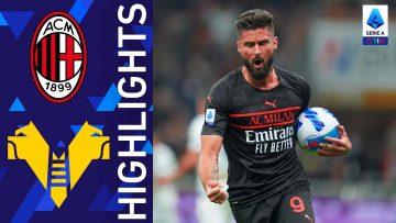 Milan 3-2 Verona | Il Milan rimonta e vince a San Siro | Serie A TIM 2021/22