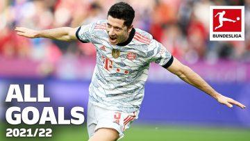 Robert Lewandowski – All Bundesliga Goals 2021/22 so far